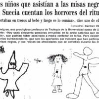 Casualmente, en 1993, los Niñ@s de Suecia y las Misas Negras. Amenazas a Dra. para frenar su Investigación.