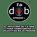 D@b Radio 7.0 Episodio 1 – Decálogo KGB para consciencias colectivas bajo presión