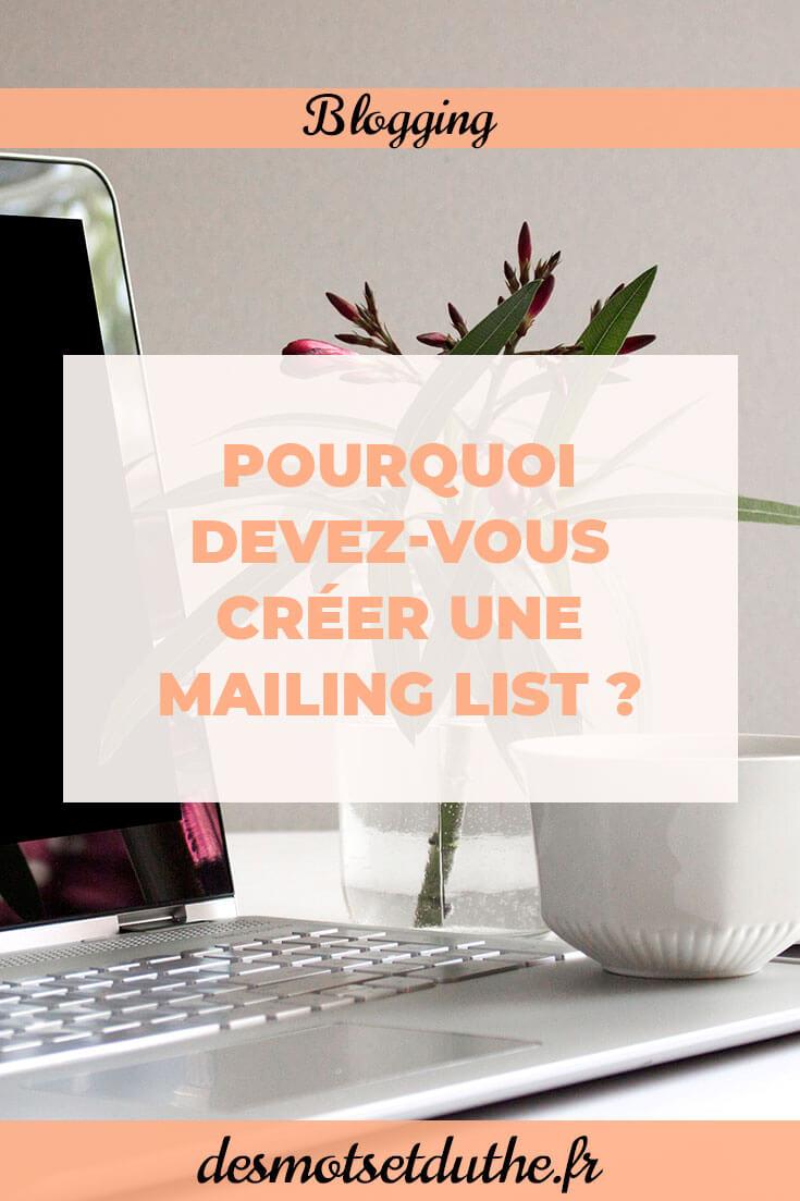 Des Mots et Du Thé : pourquoi créer une mailing list ?