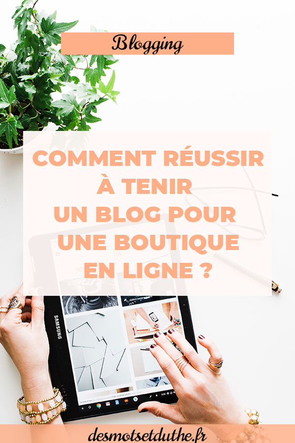 Des Mots et Du Thé : Comment trouver le temps pour tenir un blog ecommerce ?