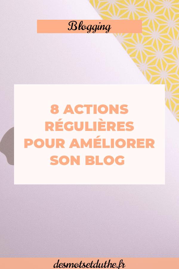 Astuces blogging : comment améliorer son blog avec ces 8 actions régulières ?