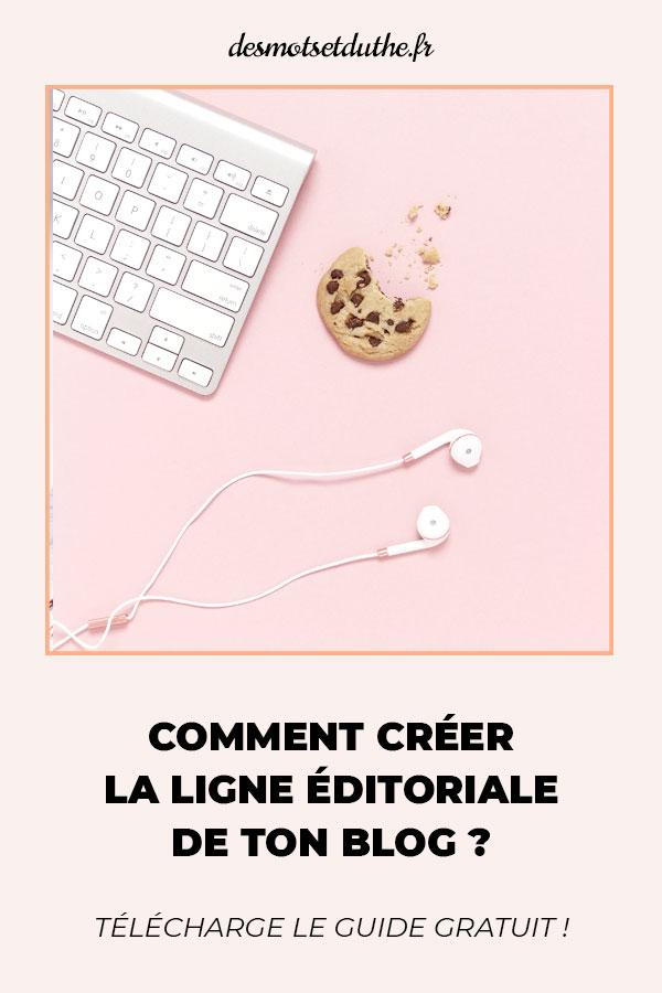 Comment créer la ligne éditoriale de ton blog ?