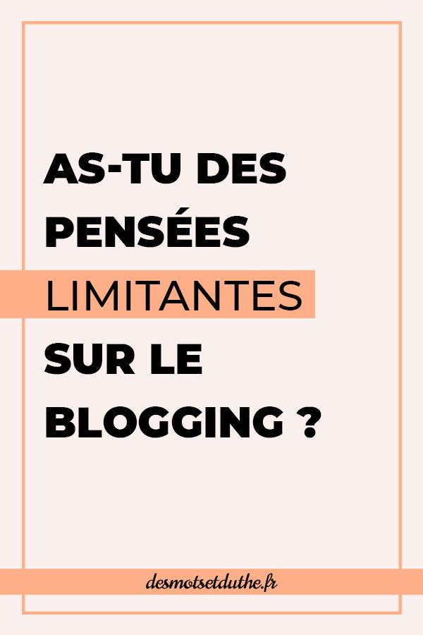 Pensées limitantes et blogging