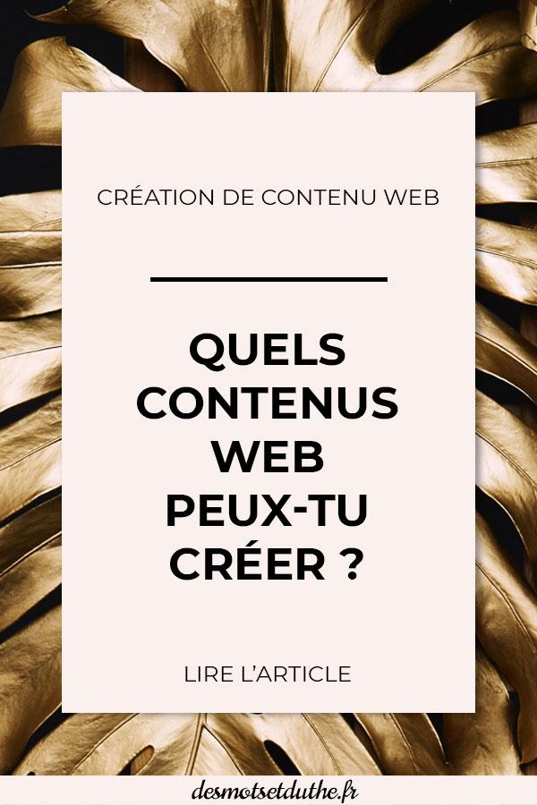 Quels contenus web peux-tu créer ?
