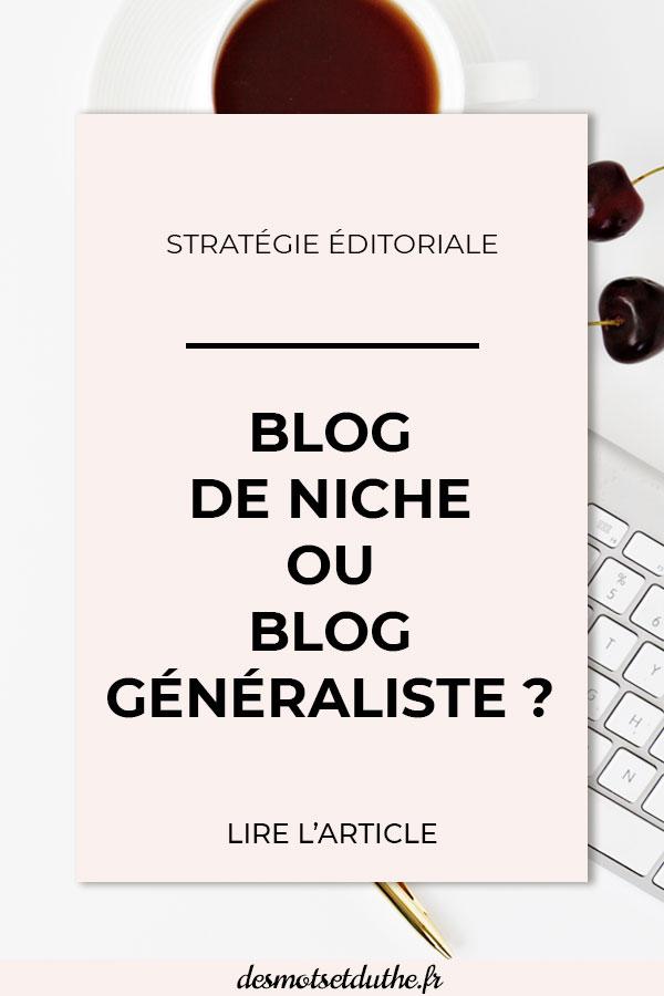 Blog de niche ou généraliste ?