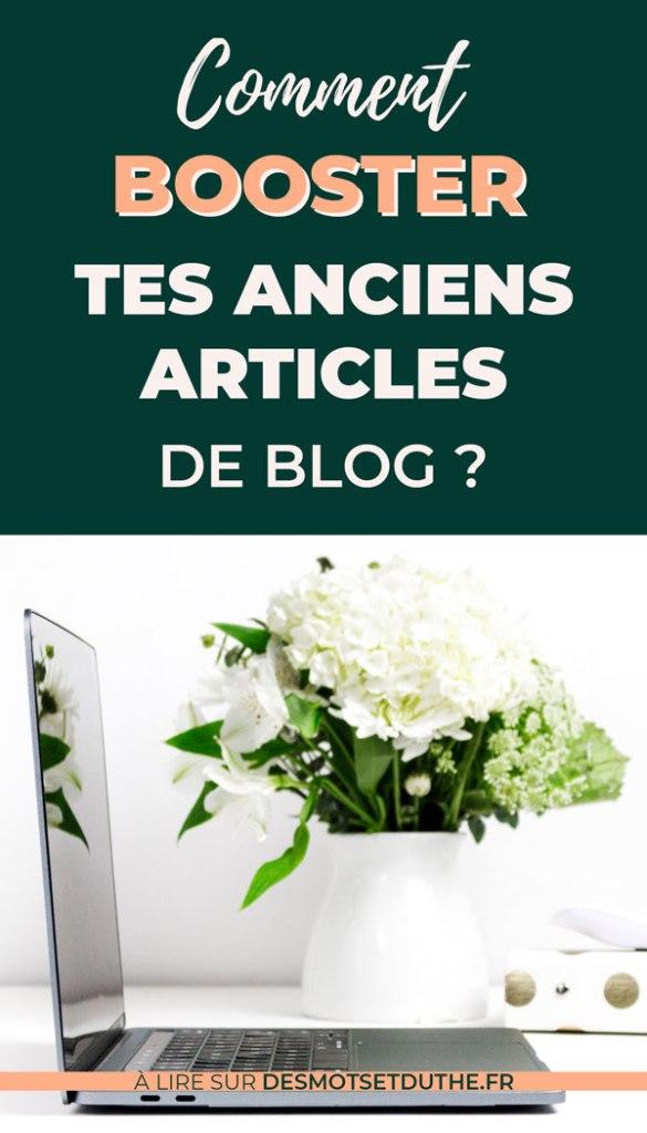 Comment booster ses anciens articles de blog en les retravaillant ?