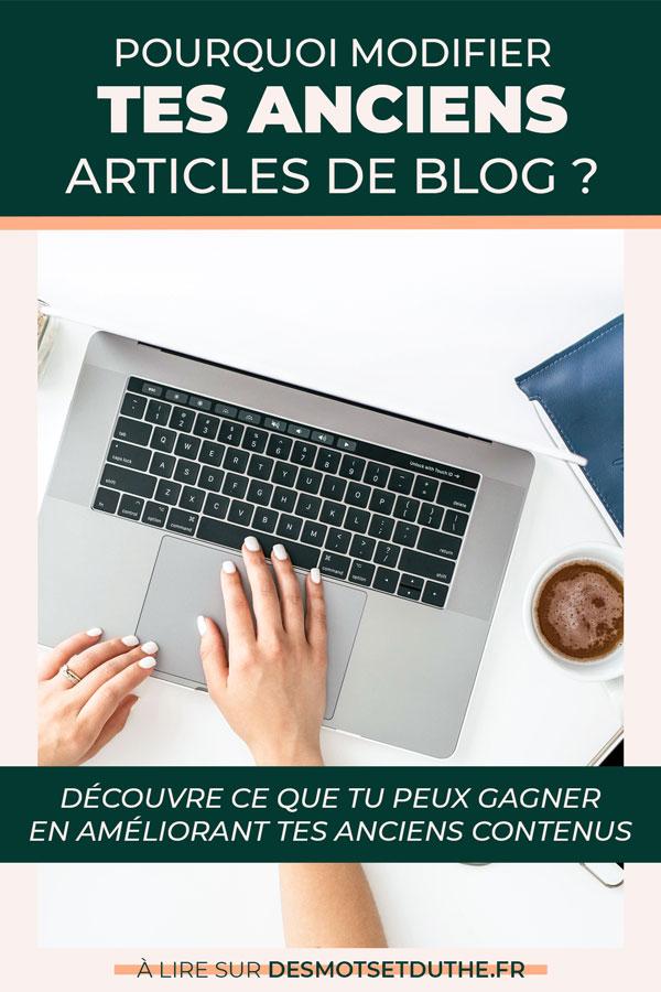 Pourquoi modifier tes anciens articles de blog ?