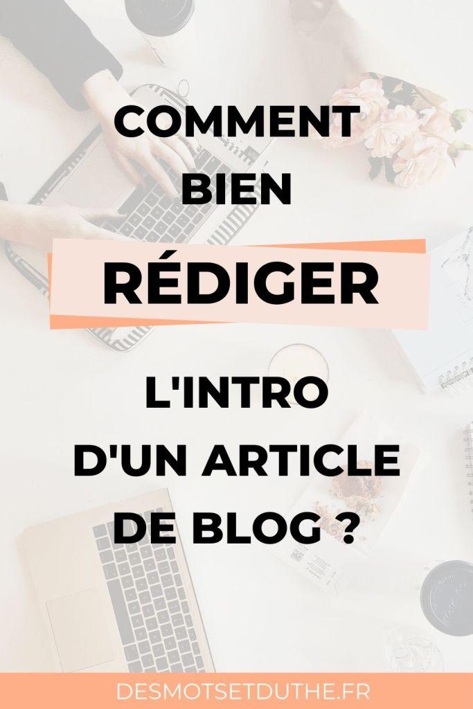 Comment bien rédiger l'intro d'un article de blog ?
