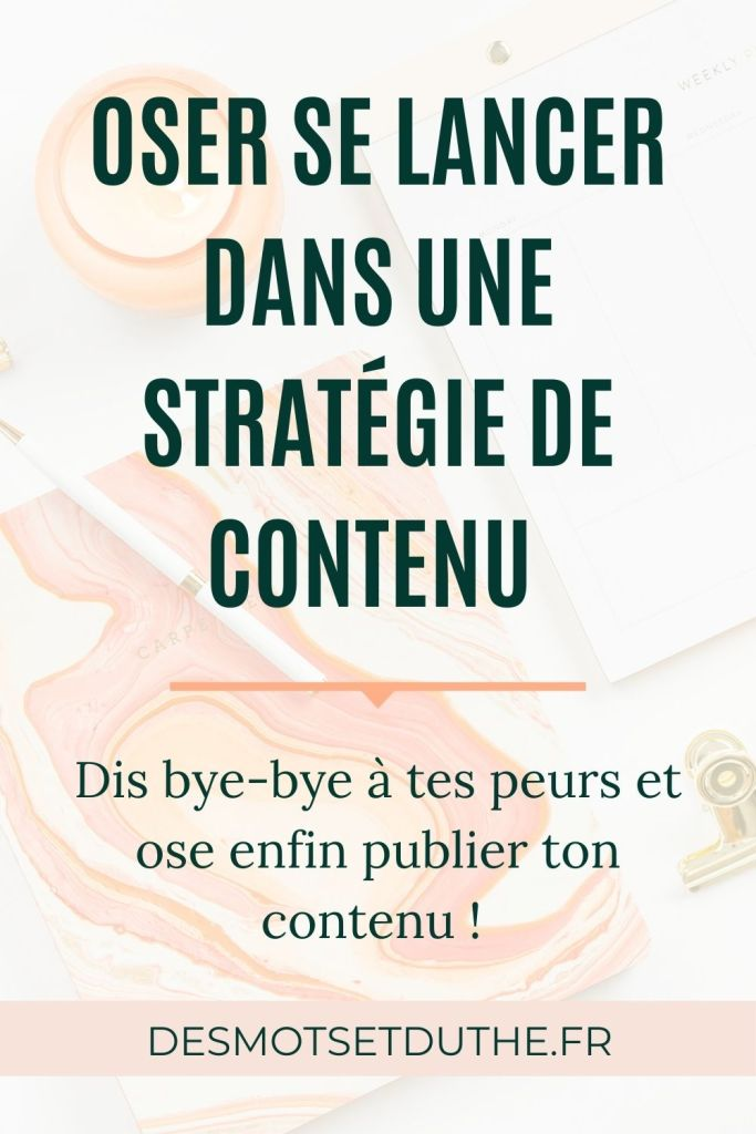 Stratégie de contenu : oser enfin se lancer !