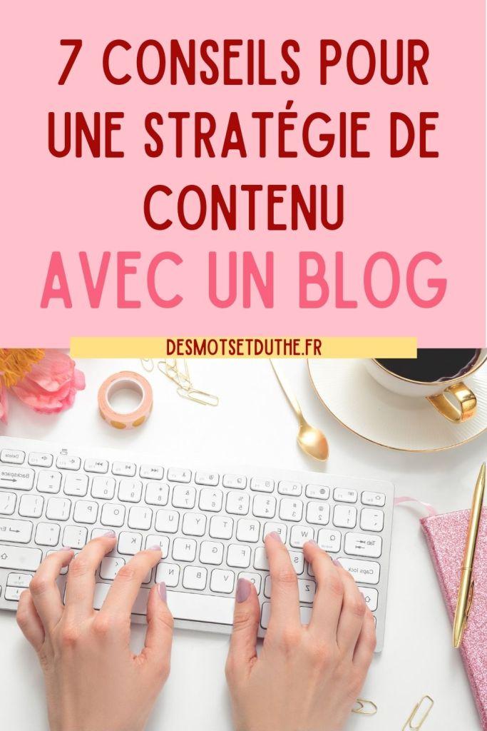 7 conseils pour une stratégie de contenu avec un blog pro