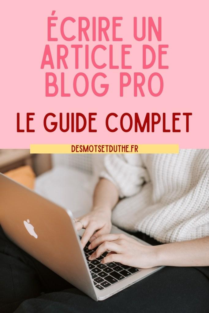 Écrire un article de blog professionnel : le guide complet