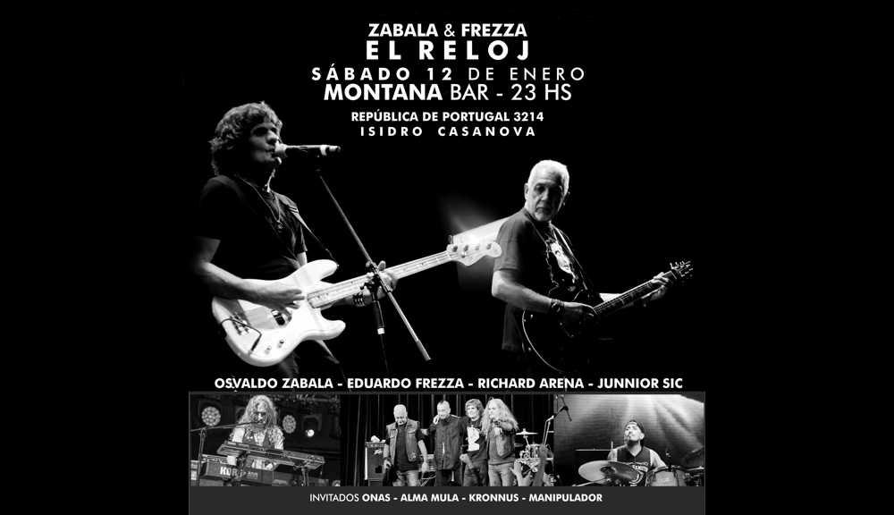 ZABALA & FREZZA - EL RELOJ | 12 de Enero 2019 en MONTANA BAR