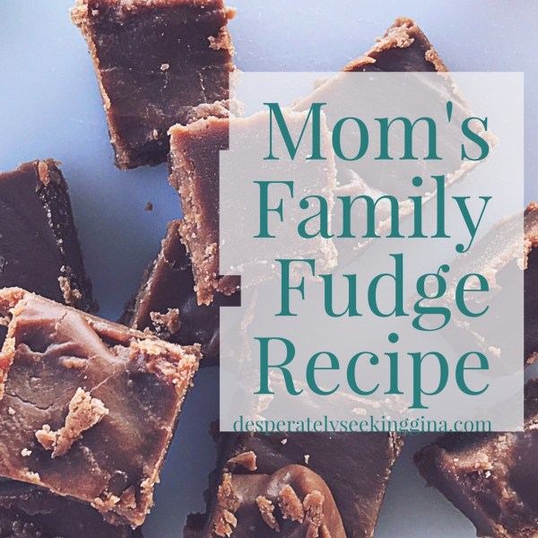 Mom's Family Fudge Recipe