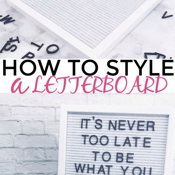 How to Style a Letterboard