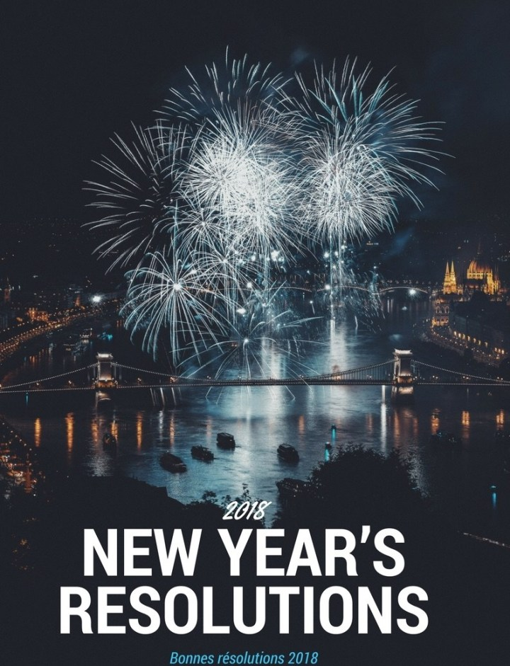 My New Year's Resolution – Mes bonnes resolutions 2018
