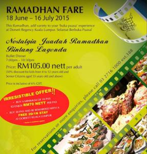 Ramadhan Buffet 2017 di Dorsett Regency Kuala Lumpur