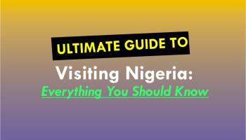 visit nigeria guide