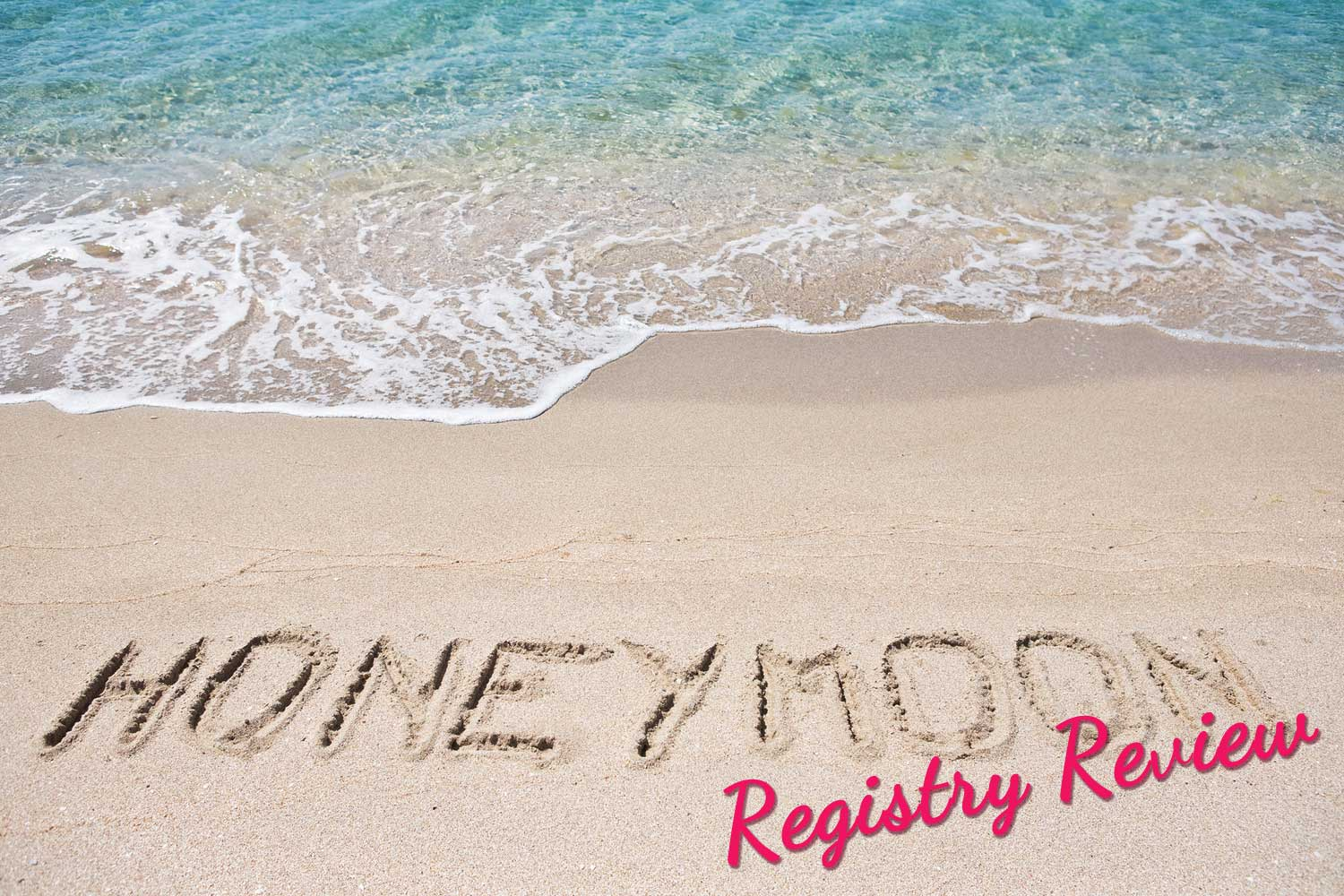 Honeymoon Registry Which One is Best for You