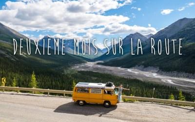 2e mois, la Colombie-Britannique et nos débuts au Yukon!