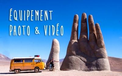 Notre équipement photo & vidéo pour l'aventure