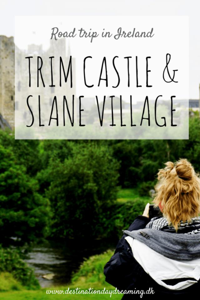 Trim Castle, Slane village rundrejse Iralnd