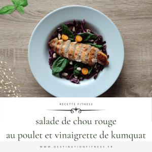 recette de salade de chou rouge au poulet vinaigrette kumquat