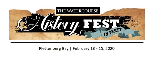 Destination Garden Route - Plett Watercourse History Festival