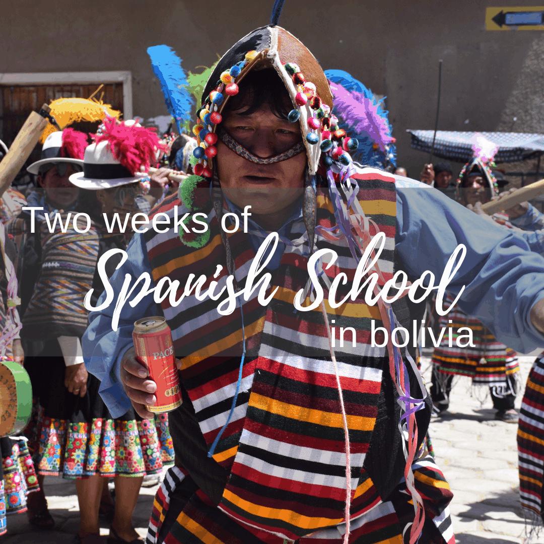 Spanish School in Sucre Bolivia blog post