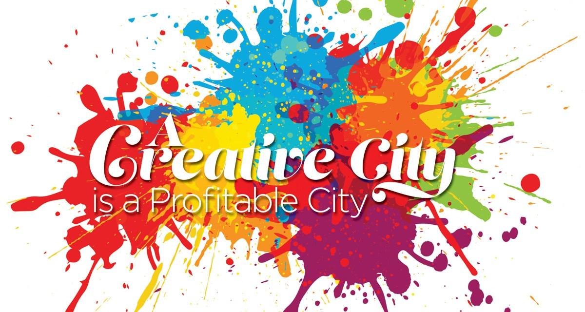 A Creative City is a Profitable City