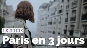 Visiter Paris trois jours