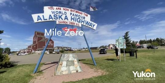 Alaska Highway – Mile Zero