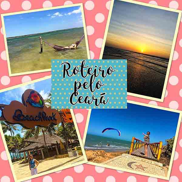 Dicas Roteiros e Planejamento de Viagem Pelo Ceará