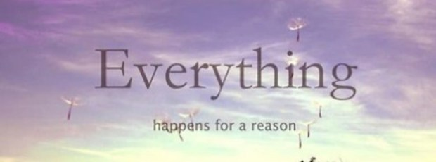 everythinghappensforareason
