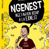 #318 NGENEST - Ngetawain Hidup Ala Ernest