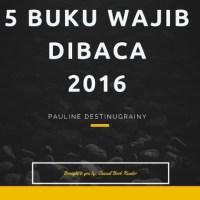 5 Buku yang Wajib Dibaca Tahun 2016