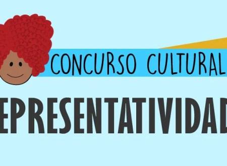 Concurso Cultural - Representatividade