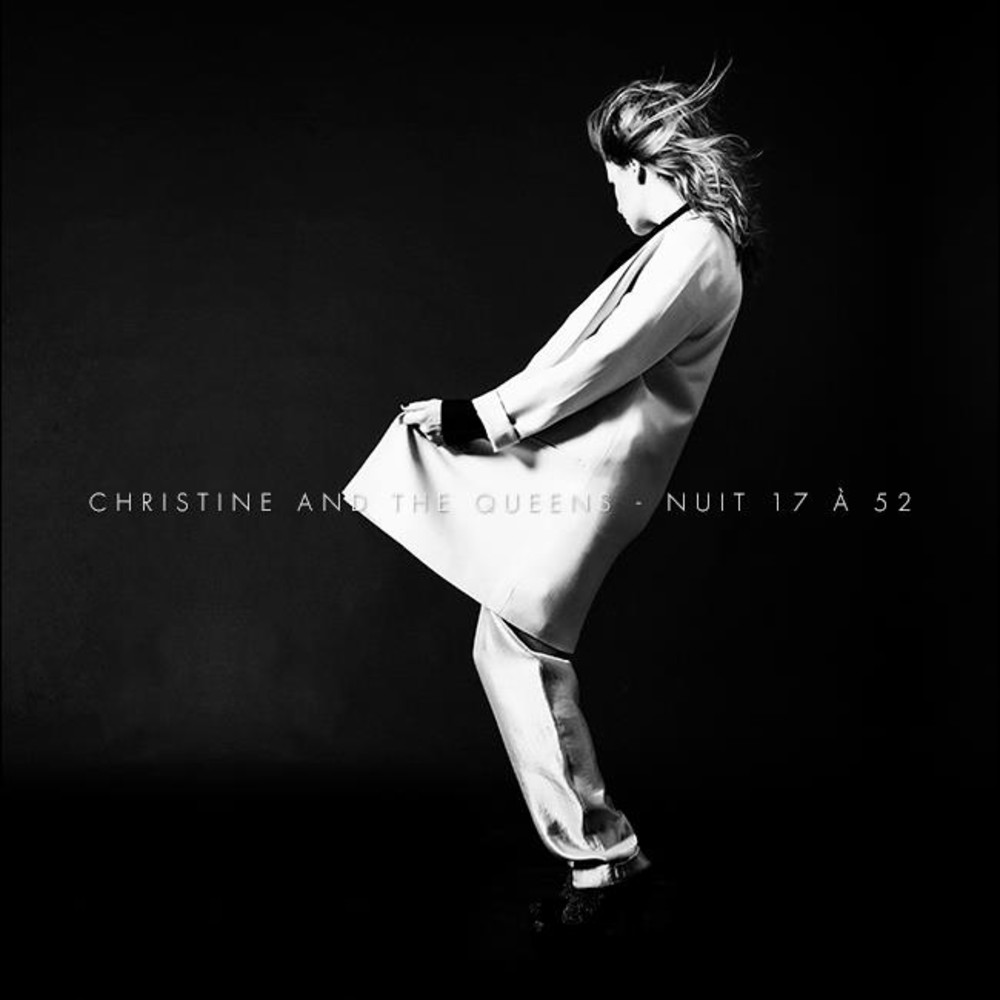 Christine and the queens – Nuit 17 à 52