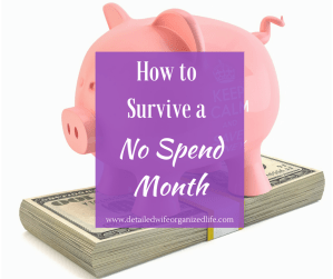 How to Survive a  No Spend Month