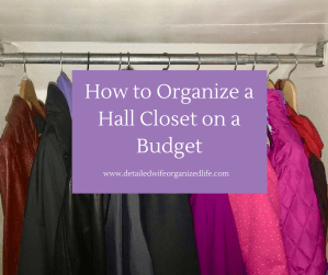 How to Organize a Hall Closet on a Budget