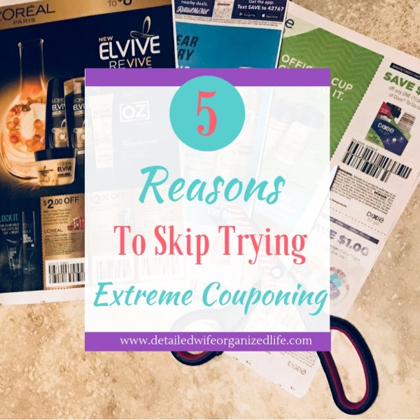 5 Reasons To Avoid Extreme Couponing