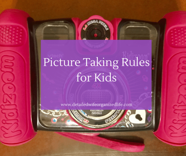 Picture Taking Rules For Kids
