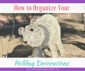 How to Organize Your holiday Decorations