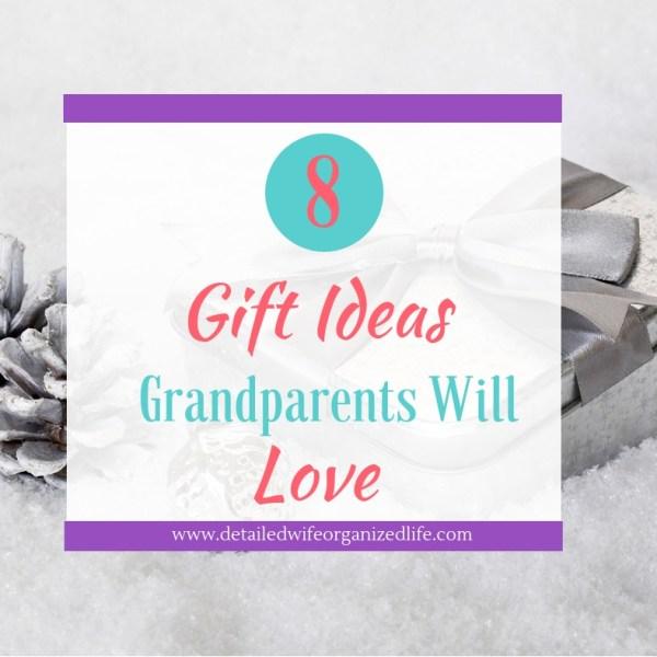 8 Gift Ideas Grandparents Will Love
