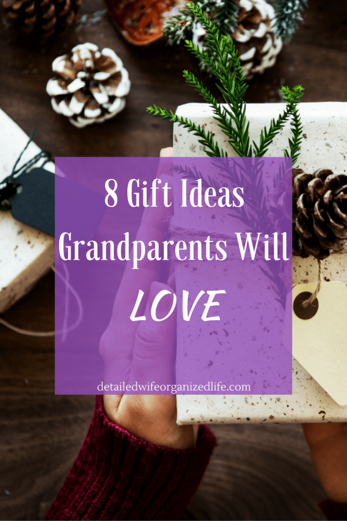 8 gift Ideas Grandparents Will Love