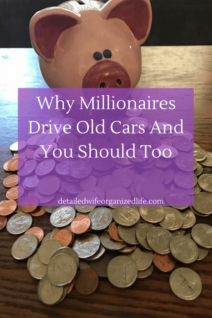 Why Millionaires Drive Old Cars and You Should Too
