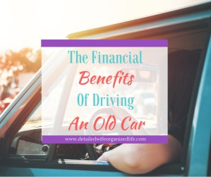 The Financial Benefits of Driving An Old Car