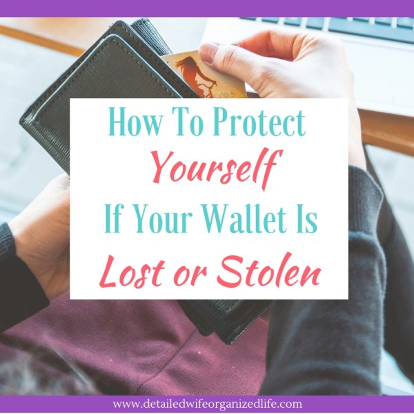 How to Protect Yourself When Your Wallet is Lost or Stolen