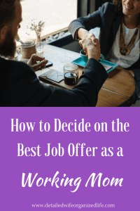 How to Decide on the Best Job Offer as a Working Mom