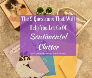 The 9 Questions That Will Help You Let Go of Sentimental Clutter