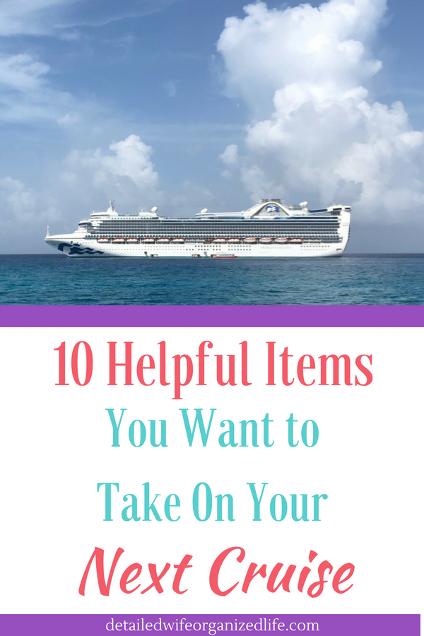 10 Helpful Items You Want To Take On Your Next Cruise